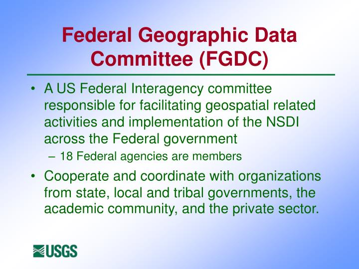Federal Geographic Data Committee (FGDC)
