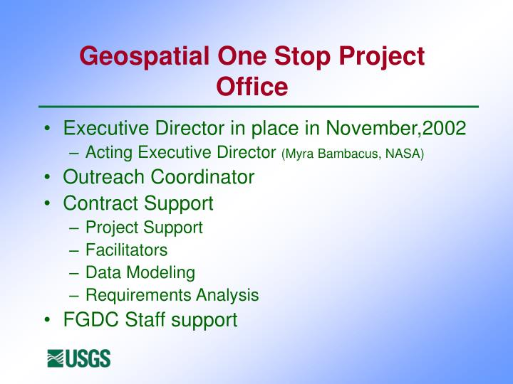 Geospatial One Stop Project Office