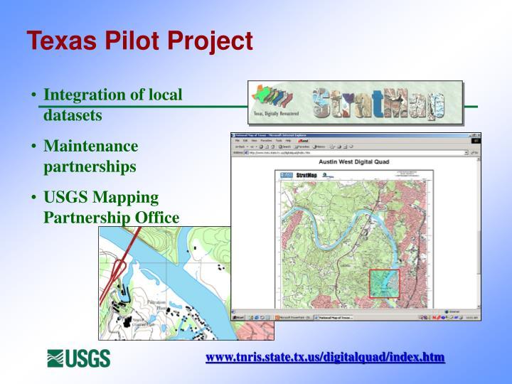 Texas Pilot Project