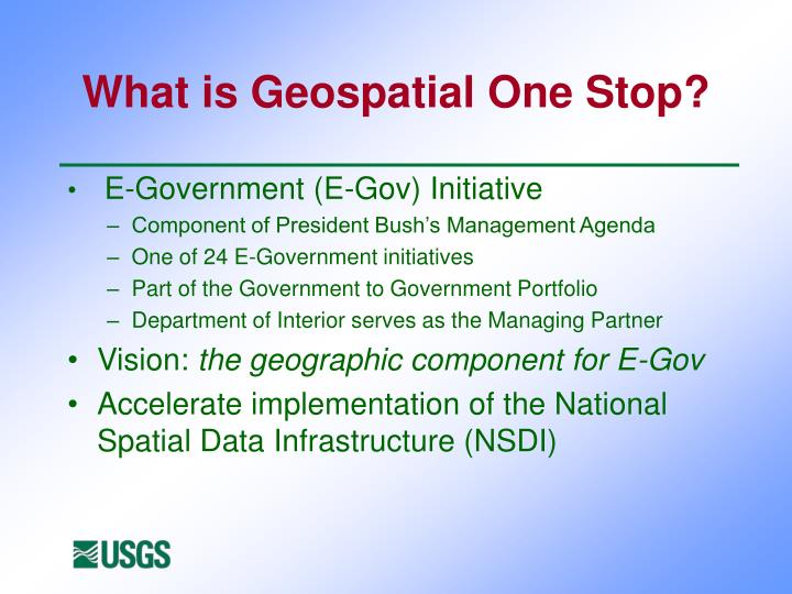 What is Geospatial One Stop?