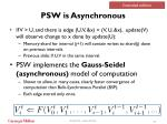 psw is asynchronous