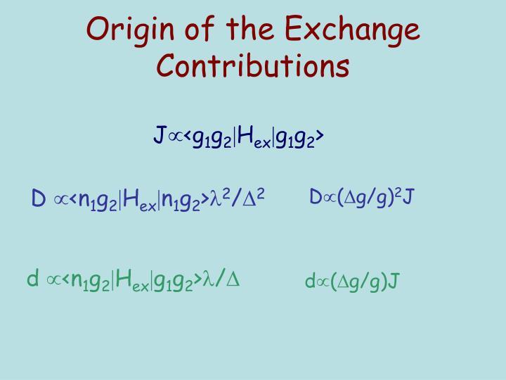 Origin of the Exchange Contributions