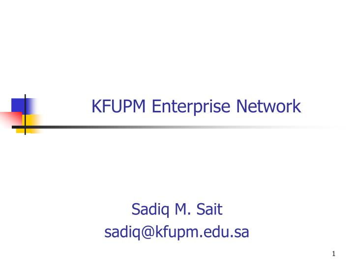 Kfupm enterprise network