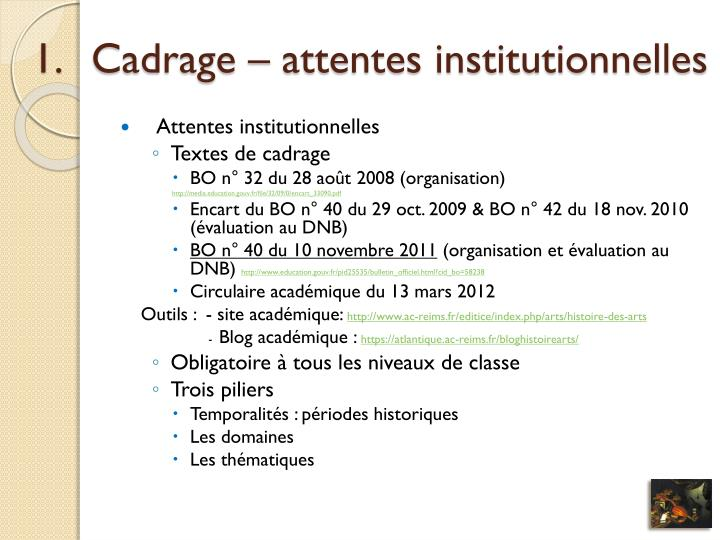 Cadrage – attentes institutionnelles