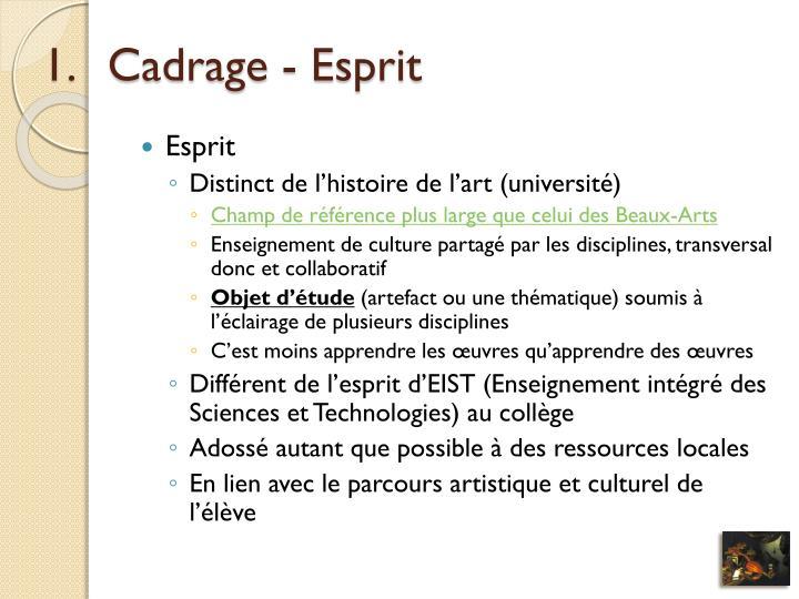 Cadrage - Esprit