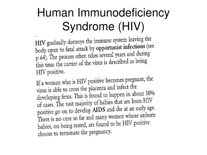 Human Immunodeficiency Syndrome (HIV)