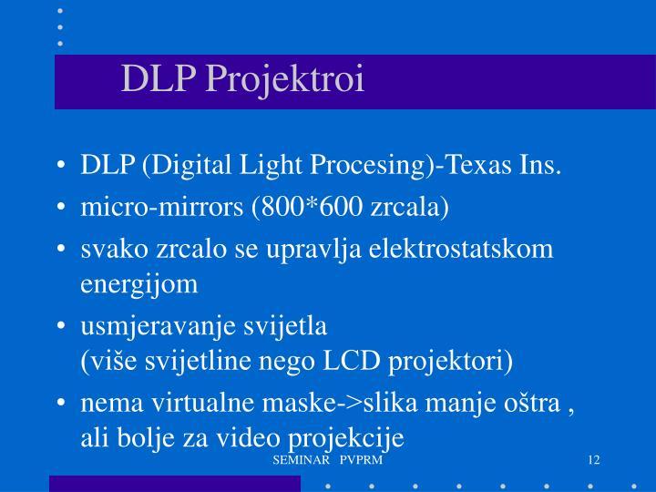 DLP Projektroi