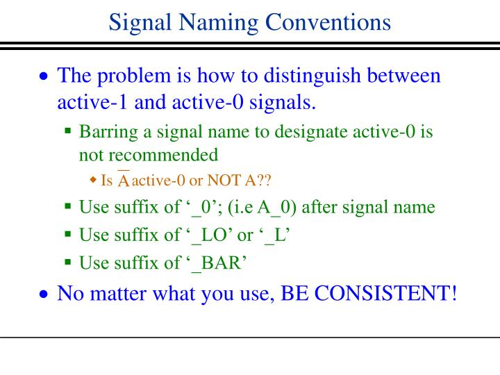 Signal Naming Conventions
