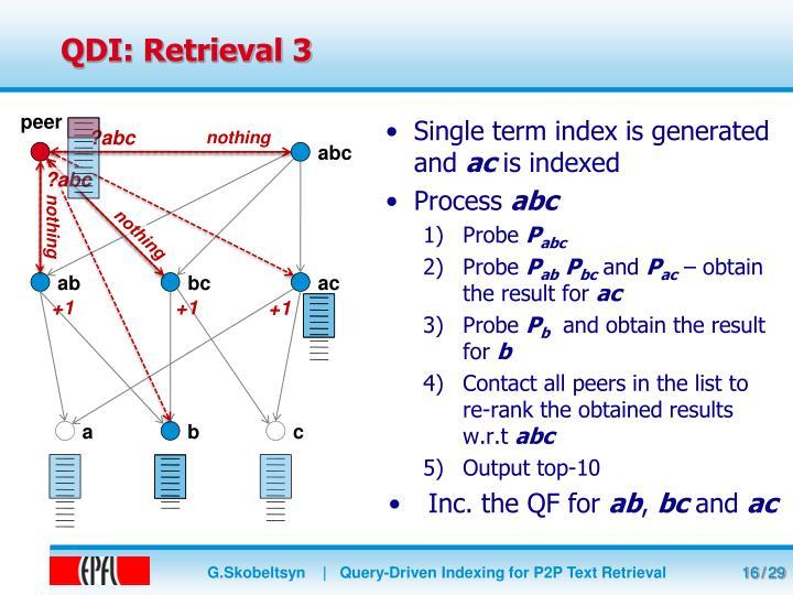 QDI: Retrieval 3
