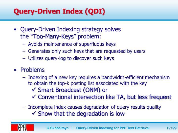 Query-Driven Index (QDI)