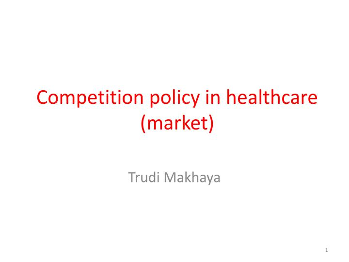 Competition policy in healthcare market