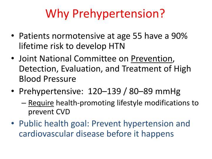Why Prehypertension?