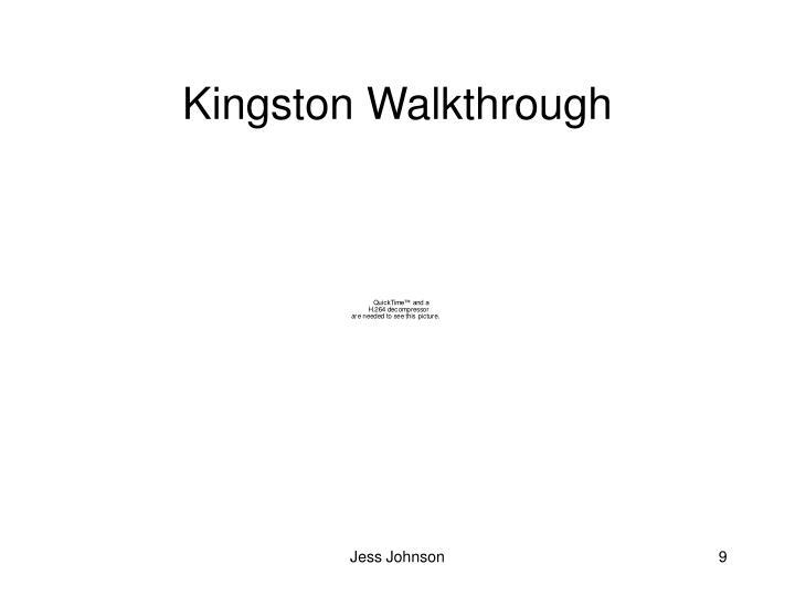 Kingston Walkthrough