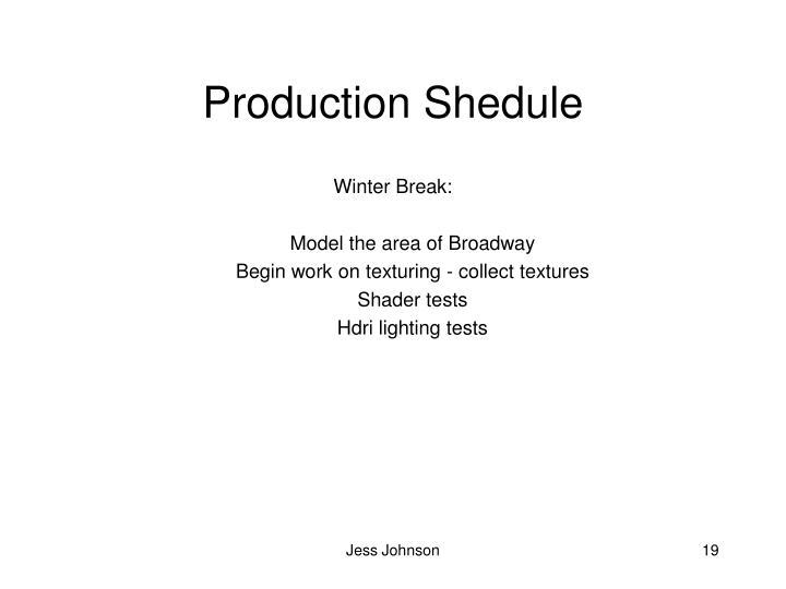 Production Shedule