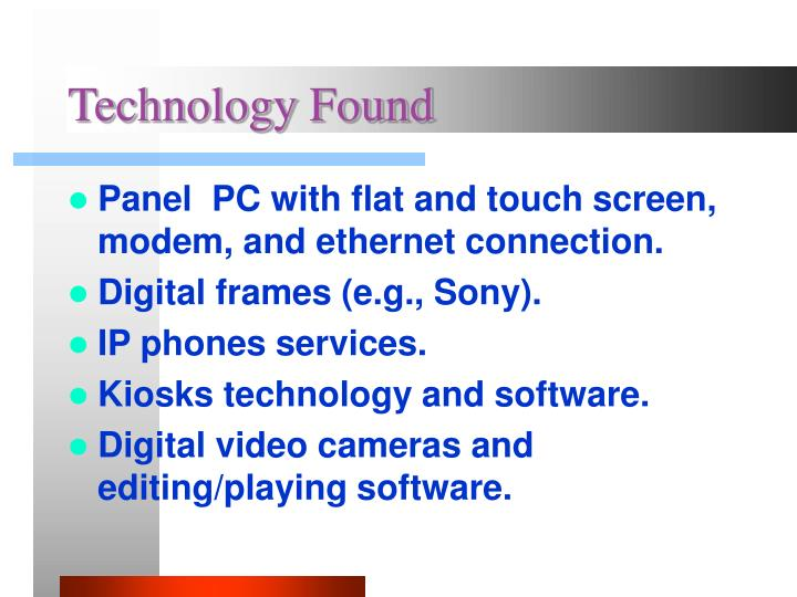 Technology Found