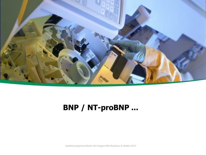 BNP / NT-proBNP ...