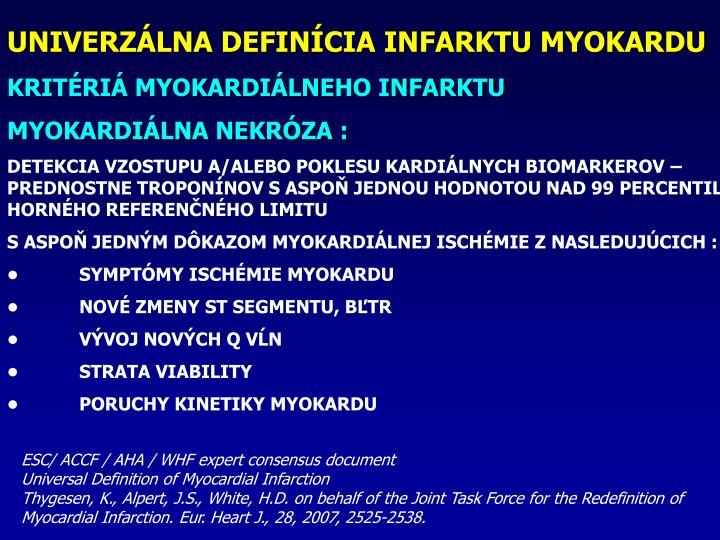 UNIVERZLNA DEFINCIA INFARKTU MYOKARDU