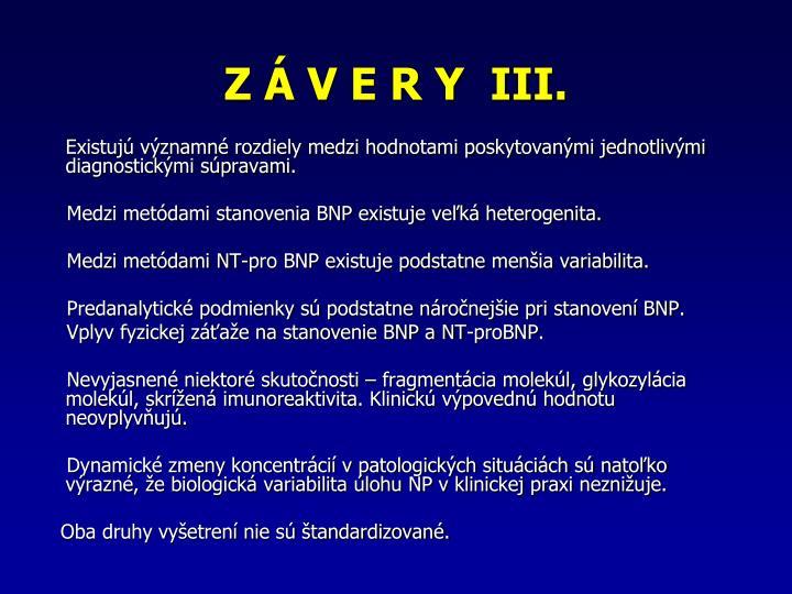 Z  V E R Y  III.