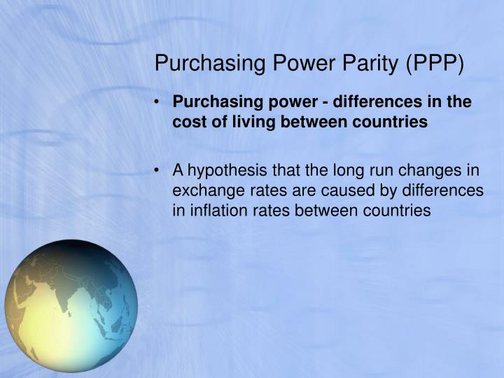 purchasing power parity does it exist essay Measured in terms of purchasing power parity (ppp),4 mexican gdp was  us-mexico economic relations: trends, issues, and implications -mexico -27.