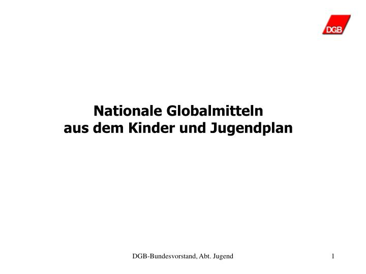 Nationale Globalmitteln