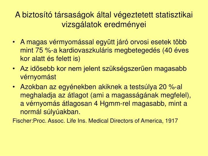 A biztost trsasgok ltal vgeztetett statisztikai vizsglatok eredmnyei