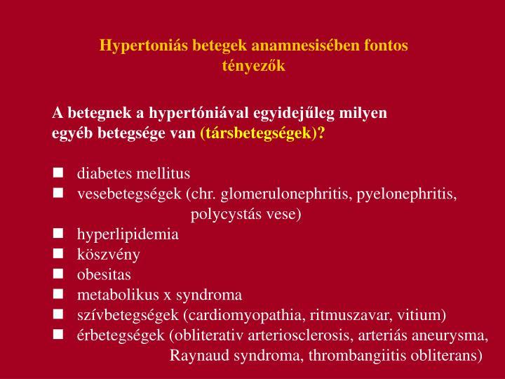 Hypertonis betegek anamnesisben fontos