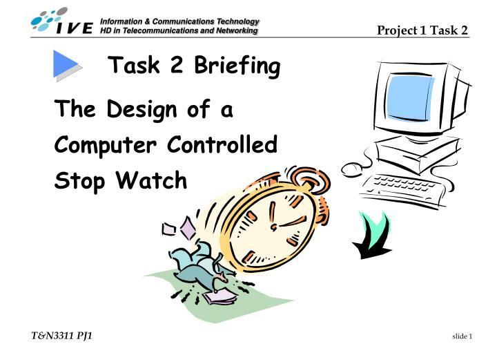 Task 2 Briefing