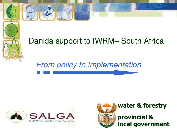Danida support to iwrm south africa