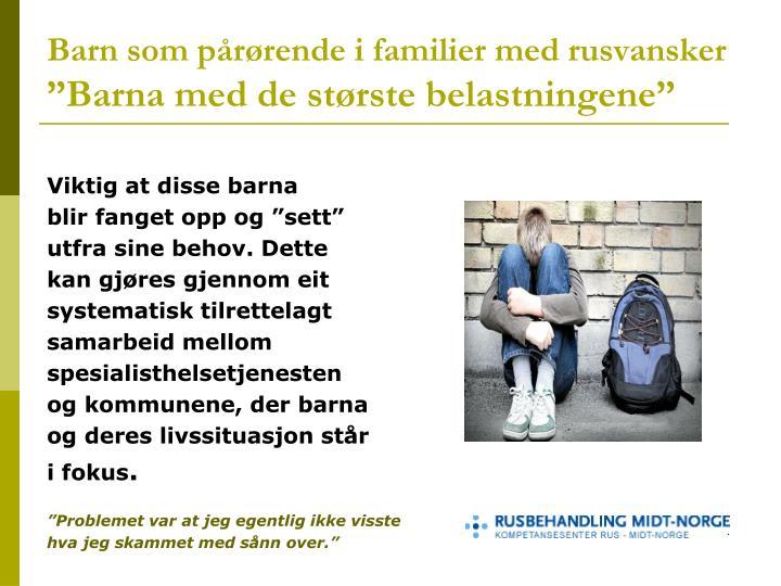 Barn som pårørende i familier med rusvansker