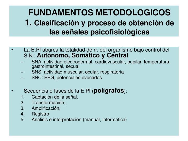 FUNDAMENTOS METODOLOGICOS