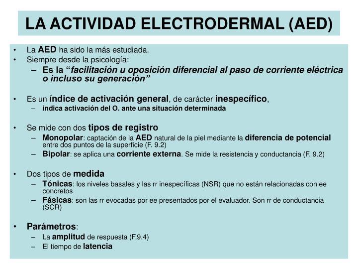 LA ACTIVIDAD ELECTRODERMAL (AED)