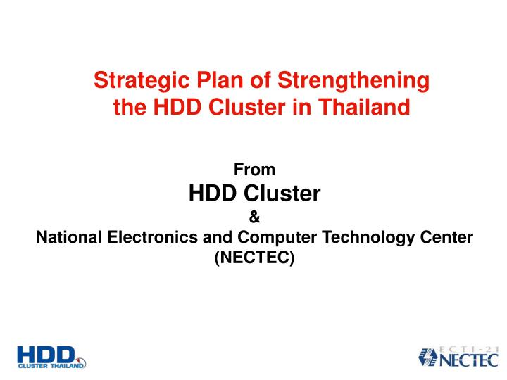 Strategic Plan of Strengthening the HDD Cluster in Thailand