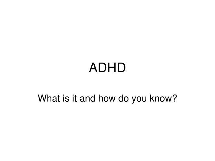 good thesis statement about adhd Attention deficit hyperactivity disorder (adhd) helping me with my thesis writing and best accommodate students with attention deficit hyperactivity disorder.