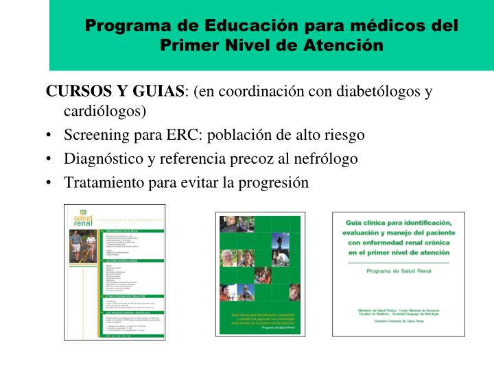 Programa de Educación para médicos del Primer Nivel de Atención