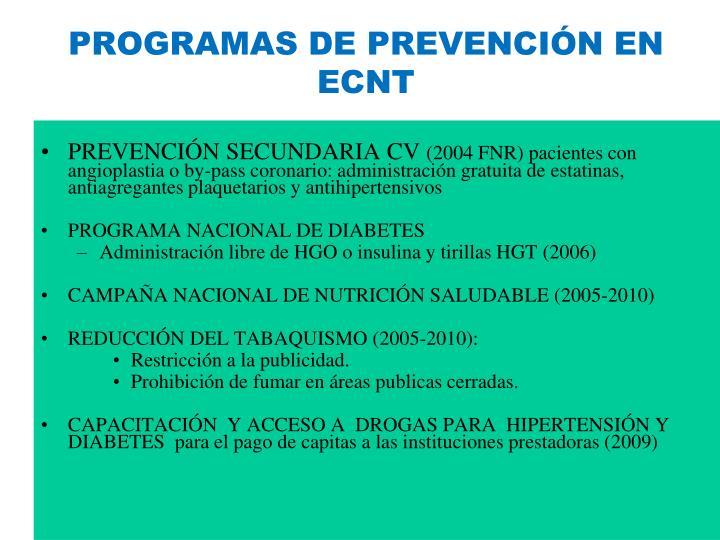 PROGRAMAS DE PREVENCIÓN EN  ECNT