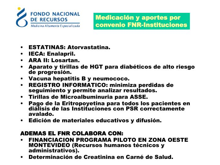 Medicación y aportes por convenio FNR-Instituciones