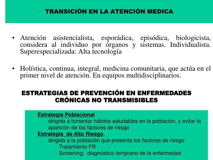 TRANSICIÓN EN LA ATENCIÓN MEDICA