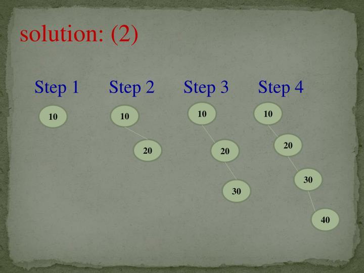 solution: (2)
