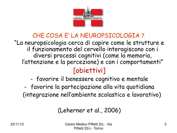 CHE COSA E' LA NEUROPSICOLOGIA ?