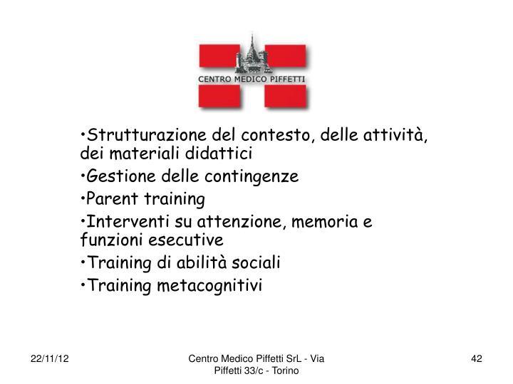 Strutturazione del contesto, delle attività, dei materiali didattici
