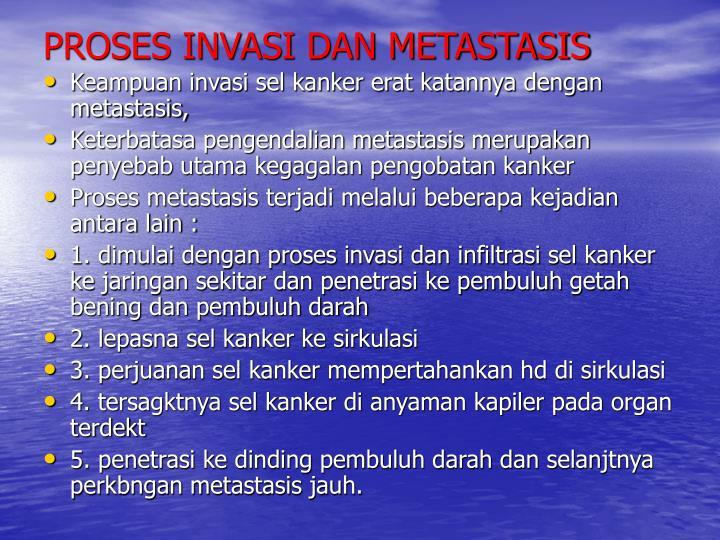 PROSES INVASI DAN METASTASIS