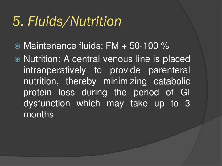 5. Fluids/Nutrition