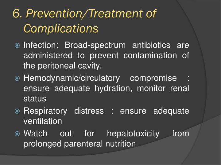 6. Prevention/Treatment of Complications