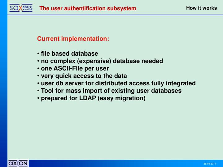 The user authentification subsystem