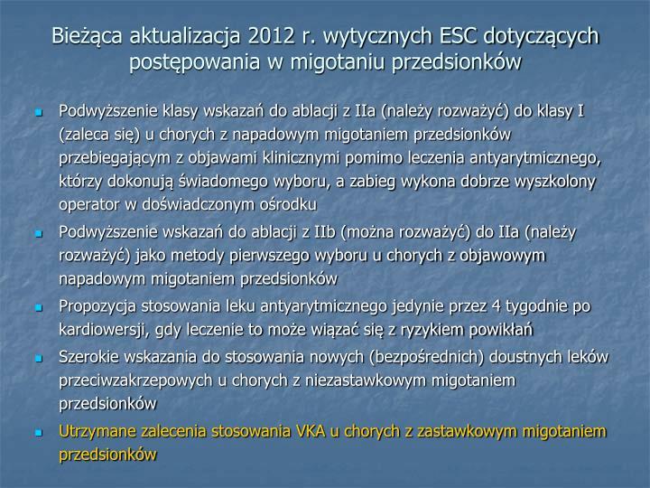 Bieżąca aktualizacja 2012 r. wytycznych ESC dotyczących postępowania w migotaniu przedsionków