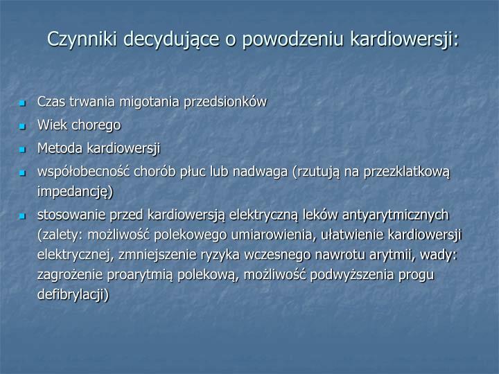 Czynniki decydujące o powodzeniu kardiowersji: