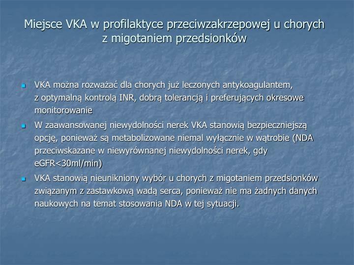 Miejsce VKA w profilaktyce przeciwzakrzepowej u chorych