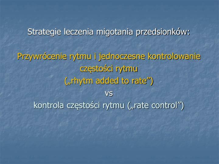 Strategie leczenia migotania przedsionków: