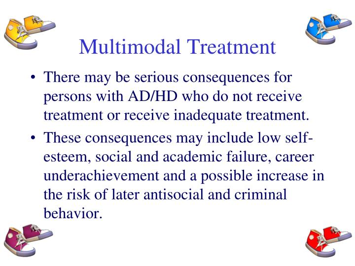Multimodal Treatment