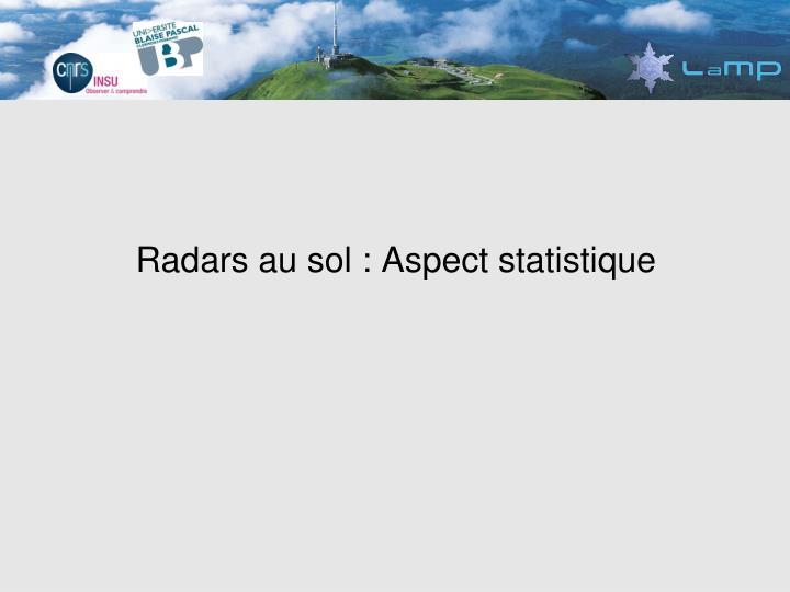 Radars au sol : Aspect statistique